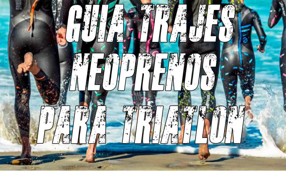 Guía trajes de neopreno para triatlón | Cuáles comprar | Mejores