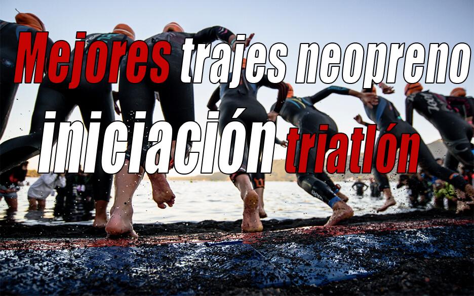 Mejores trajes neoprenos de triatlón para iniciación