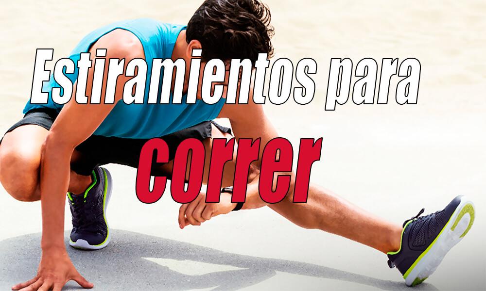 Ejercicios de estiramiento ideales para después de correr