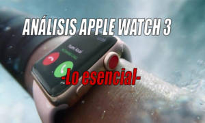 analisis apple watch 3 esencial