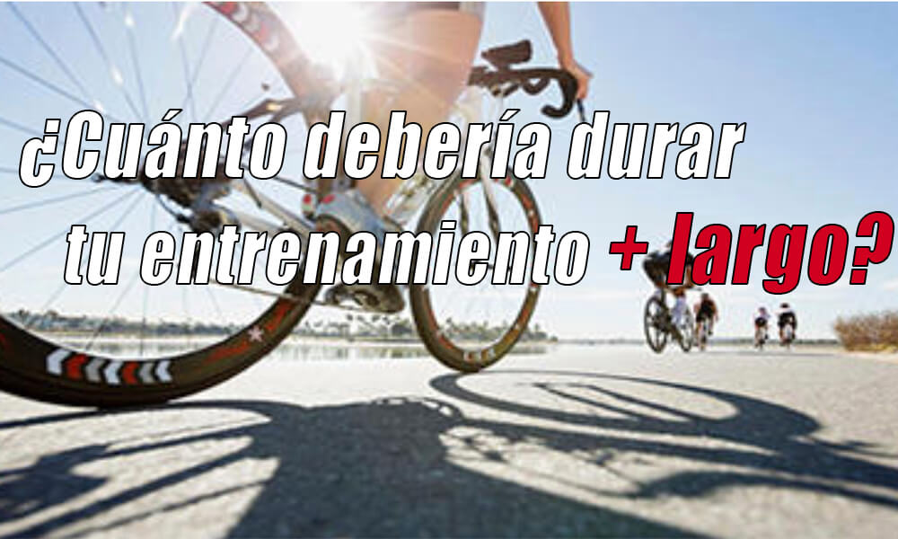¿Cuánto tiempo debería durar tu entrenamiento más largo de bici?