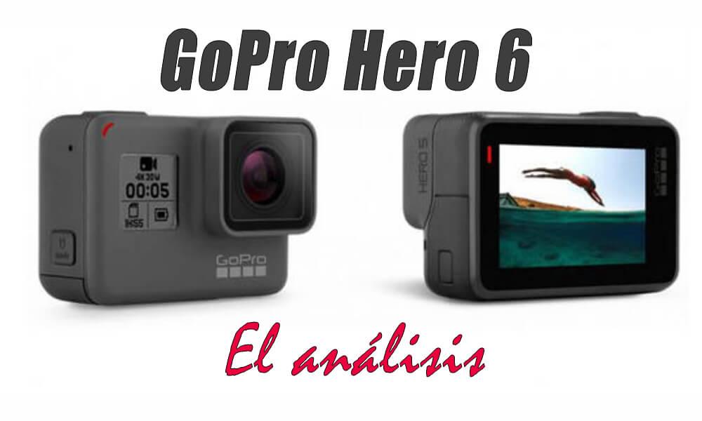 Revisión GoPro Hero 6 | Camara de acción