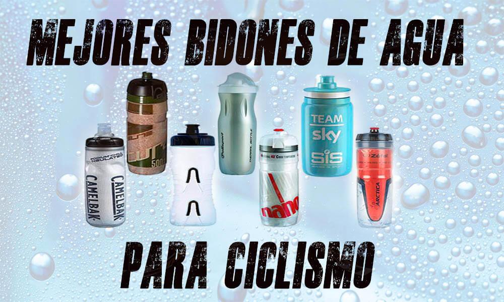 Mejores bidones y botellas de agua 2019 para bicicleta