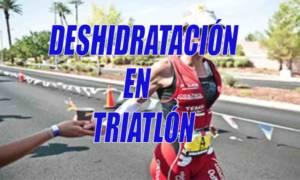 deshidratacion en triatlon
