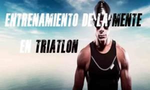 entrenamiento de la mente en triatlón
