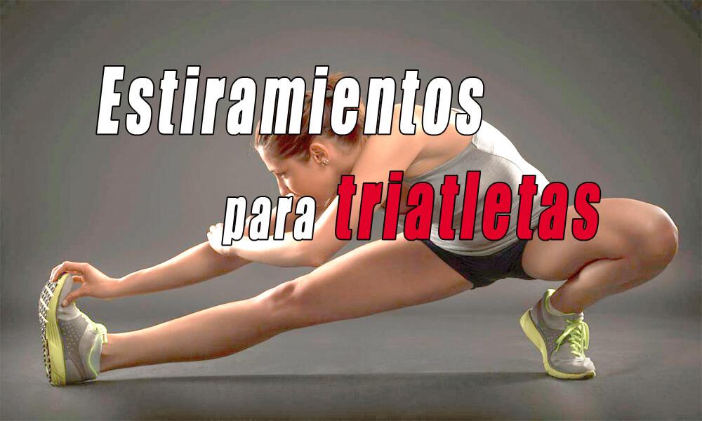 Estiramientos para triatletas