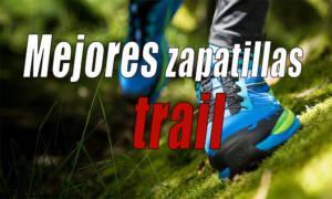 mejores zapatillas de trail running