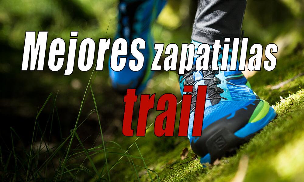 Mejores zapatillas de trail running 2019 | Comparativa