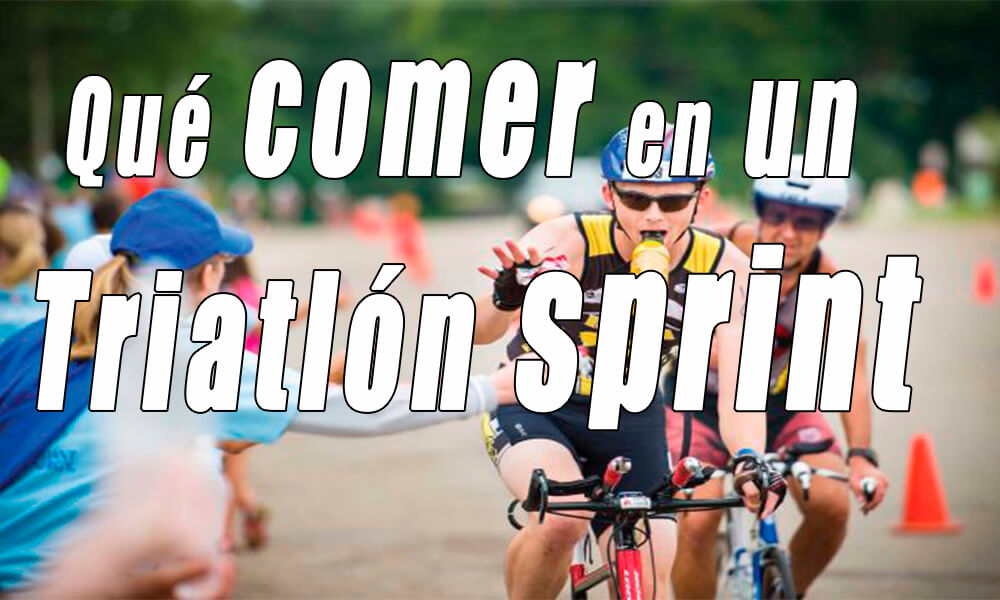 Cómo comer en un triatlón sprint | Antes, durantes y después de la carrera