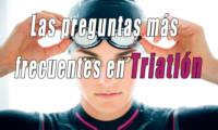 Preguntas más frecuentes de un triatleta | Dudas | Material | Entrenamiento