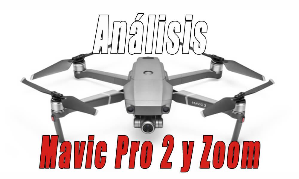 DJI Mavic Pro 2 y Mavic 2 Zoom | Primer análisis y review
