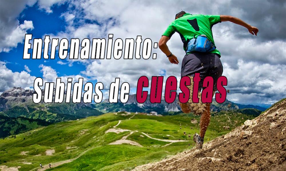 Entrenamiento en cuestas correr | Beneficios | Sesiones