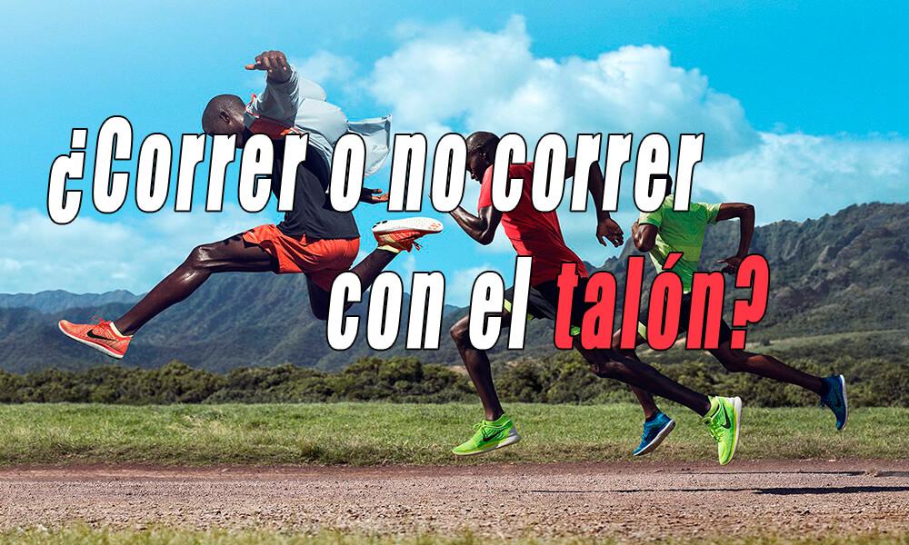 ¿Correr con el talón o no correr con el talón | Técnica de carrera