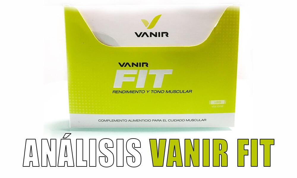 Análisis Vanir Fit | Protege, cuida y tonifica tus músculos