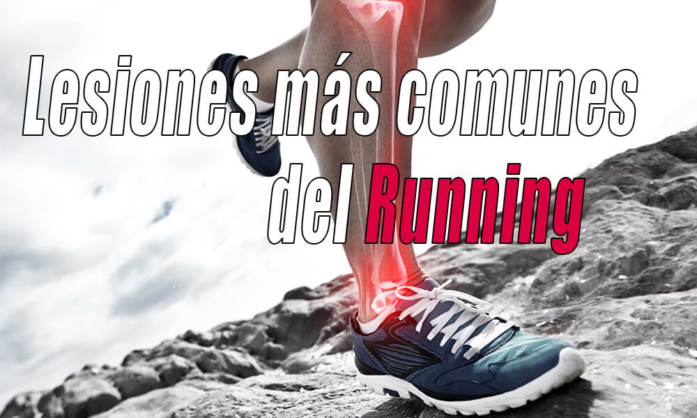 Lesiones más comunes del running