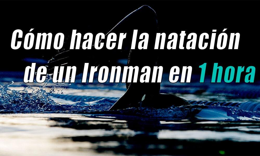 Cómo hacer la natación de un Ironman en menos de 1 hora