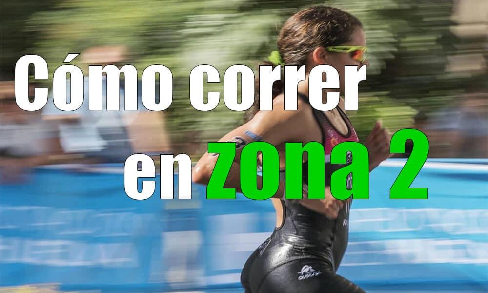 Cómo correr en zona 2 | Entrenamiento frecuencia cardíaca
