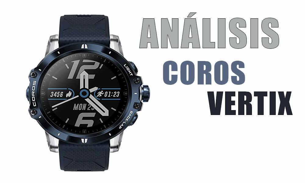 Reloj multideportivo COROS VERTIX | Análisis, opinión y comparativa