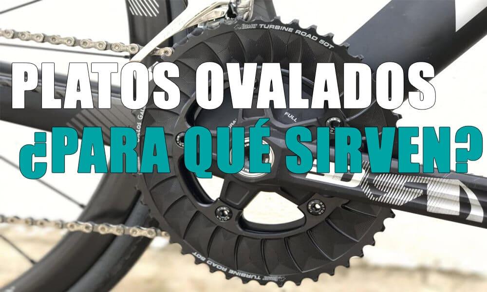 Platos Ovalados Ciclismo: Para Qué Sirven, Ventajas y Beneficios