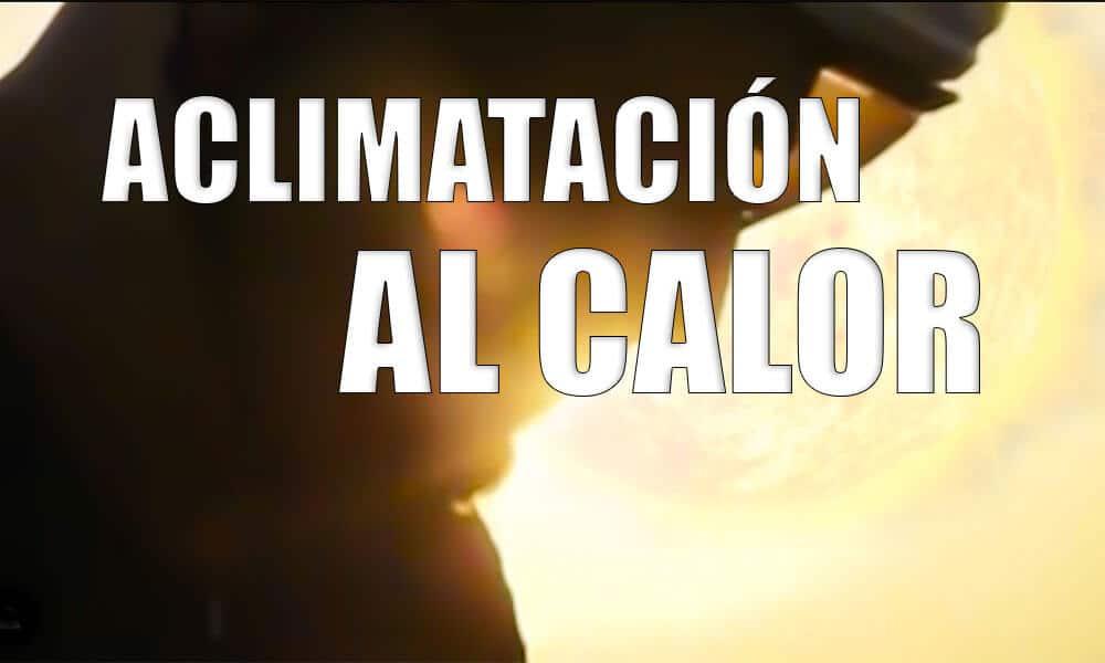 Aclimatación al calor en triatlón - Cómo entrenar con calor | Entrenamiento