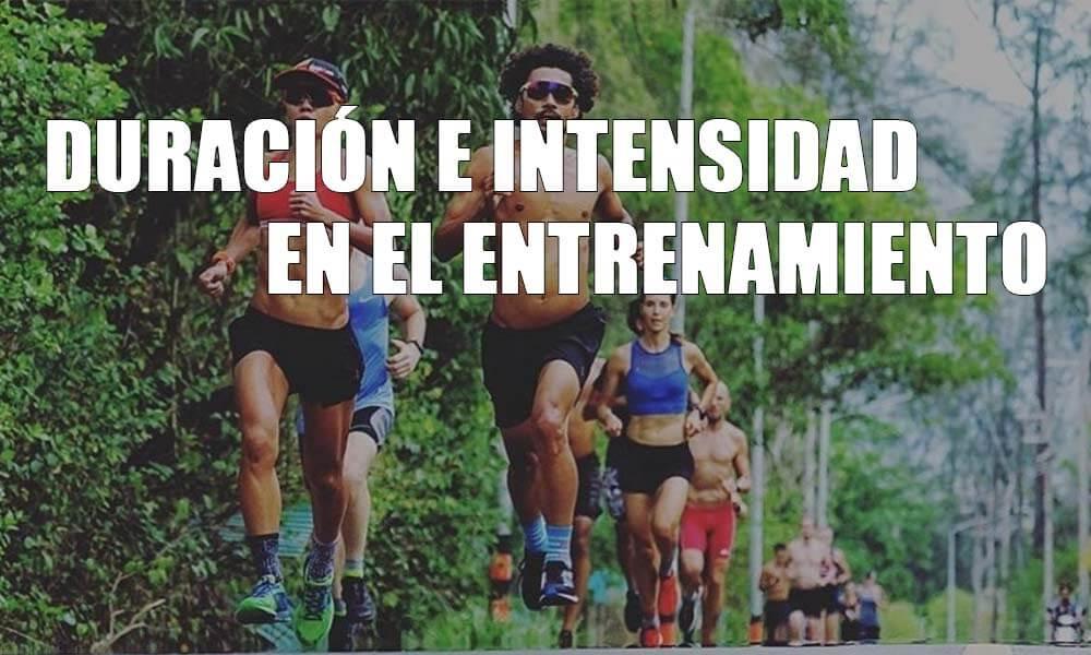 Duración e intensidad del entrenamiento