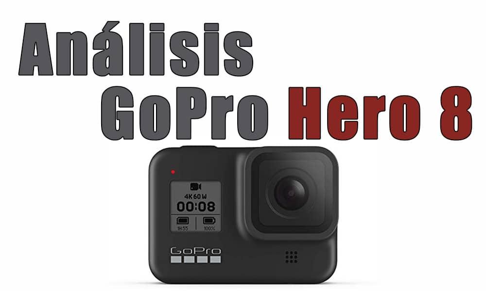 Analizamos la camara de acción GoPro Hero 8 Black. Accesorios, nuevas características, comparativa con GoPro Hero 7, precios...