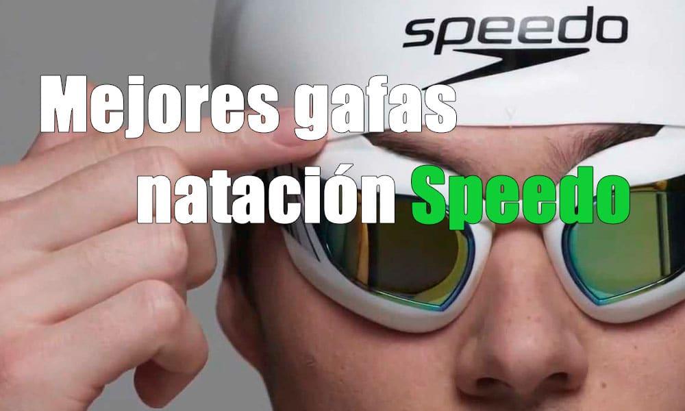 ¿Cuál es la Mejor gafa de natación Speedo Calidad Precio? Descúbrelo en nuestra comparativa.☝Gafas natación Speedo más vendidas
