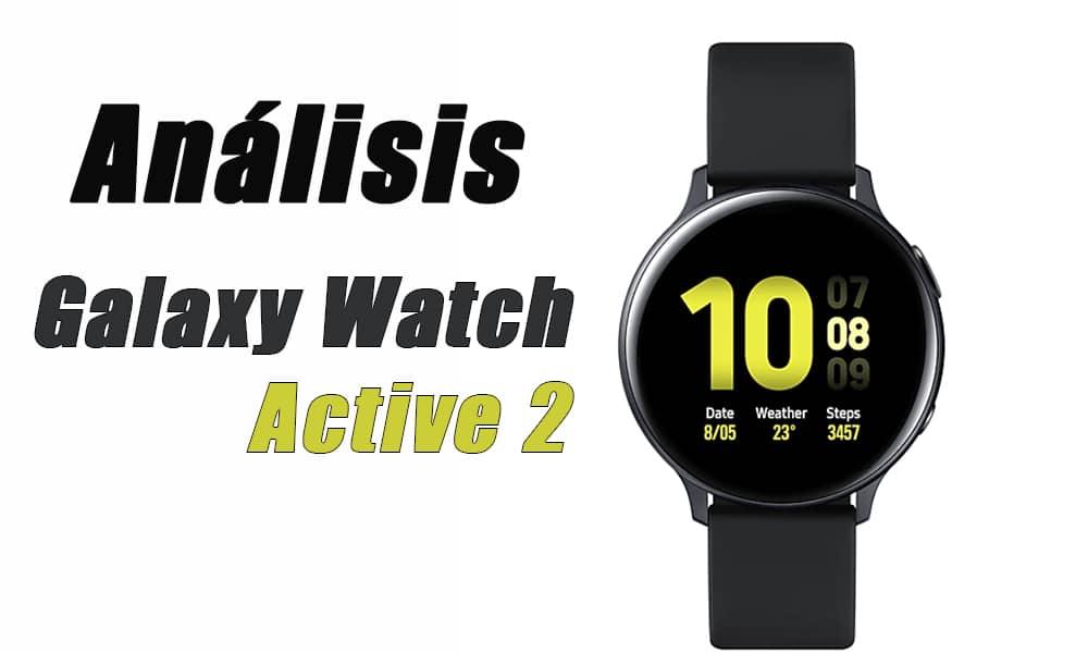 Samsung Galaxy Watch Active 2 | Análisis y Opinión