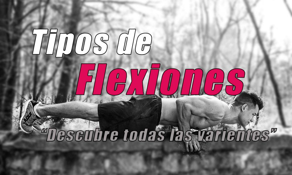 Conoce todos los tipos de flexiones