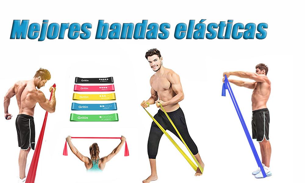 Mejores Bandas elásticas Fitness | Comparativa