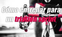 como preparar un triatlón sprint