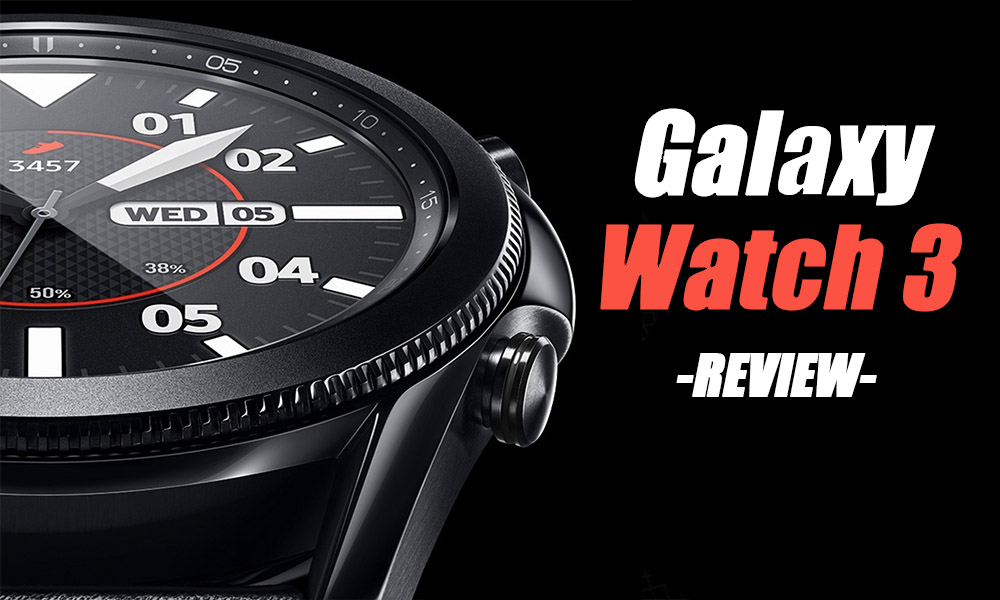 galaxy watch 3 analysis y opinion