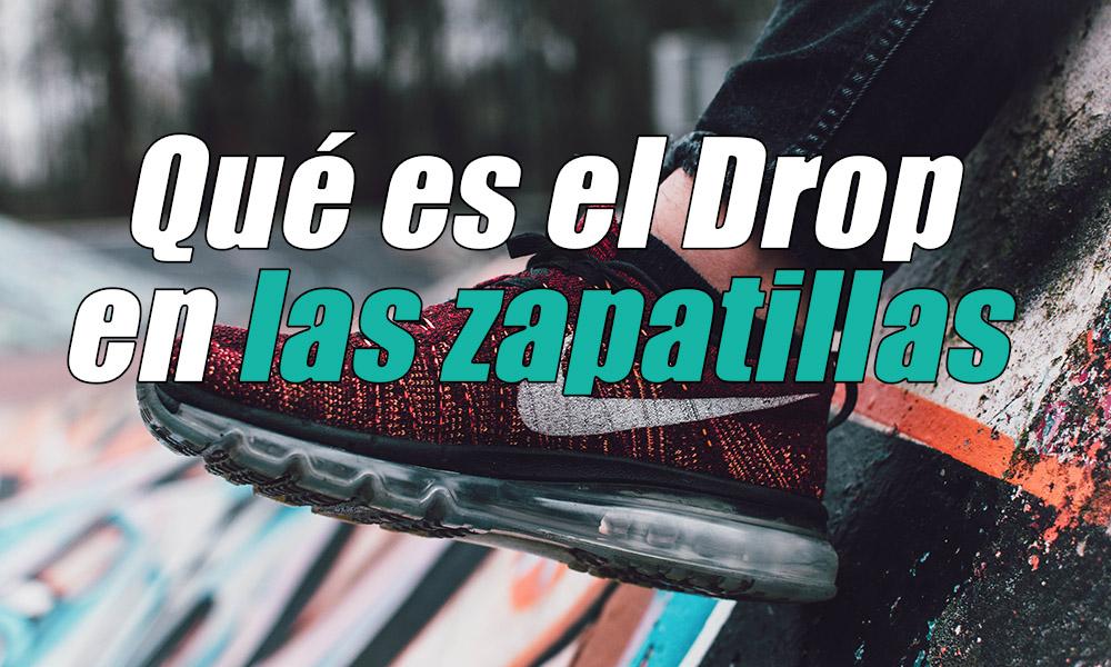 que es el drop en las zapatillas