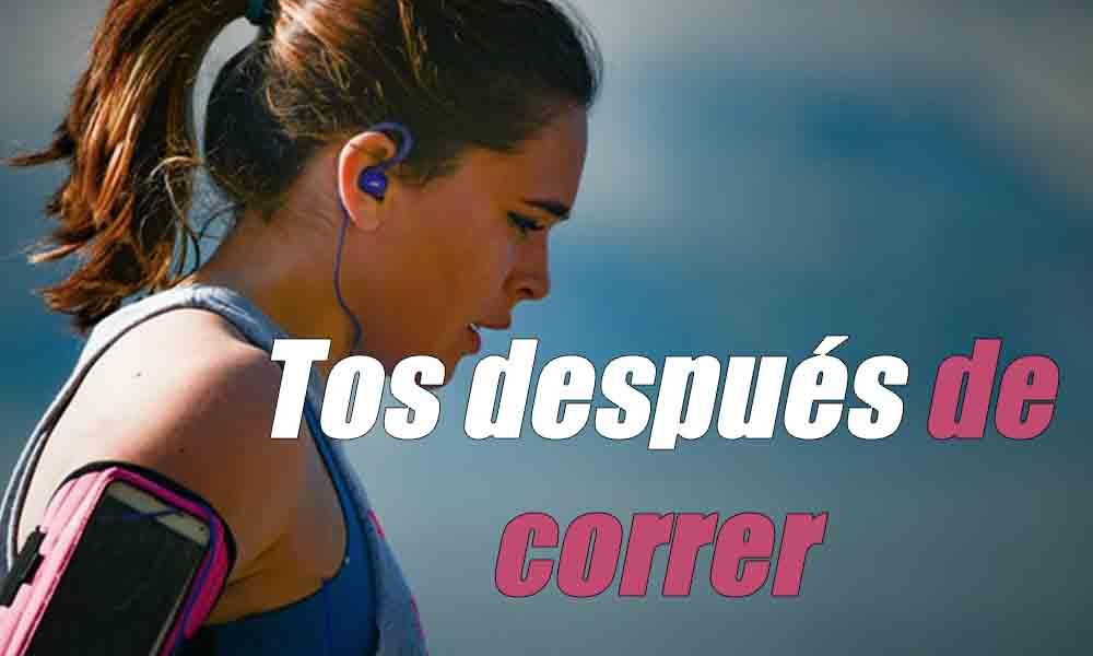 Tos después de correr