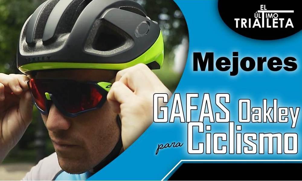 Mejores Gafas Oakley para ciclismo