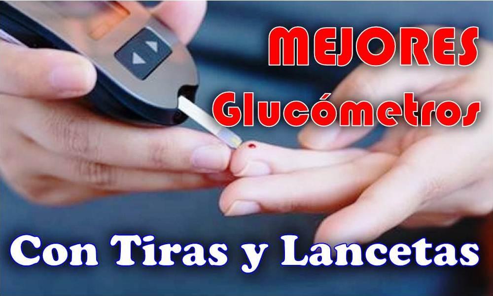 Mejores Glucómetros Con Tiras Y Lancetas