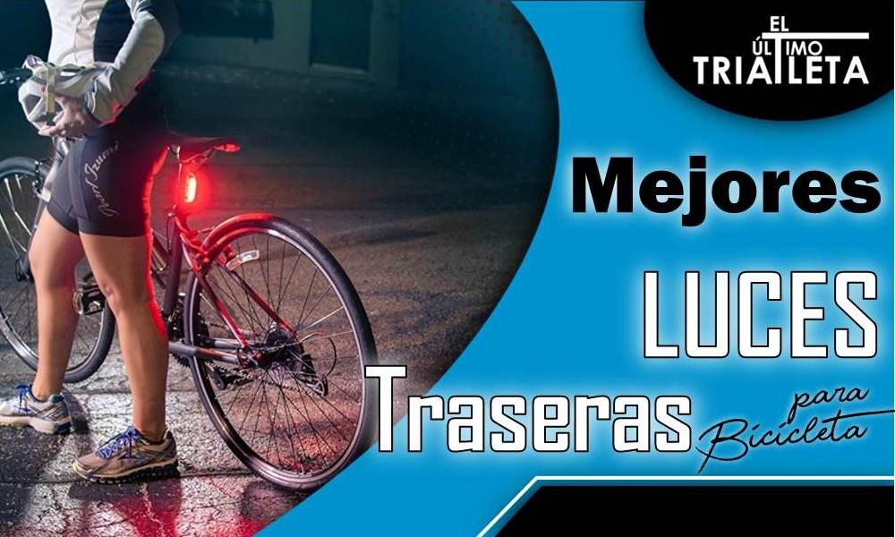 mejores luces traseras para bicicleta