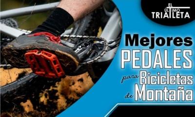 mejores pedales de bicicleta para montana