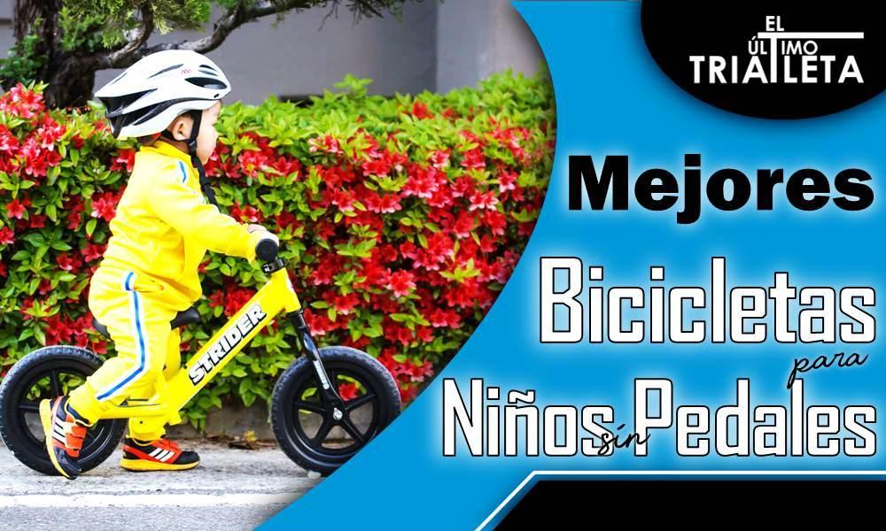 Bicicletas para niños sin pedal