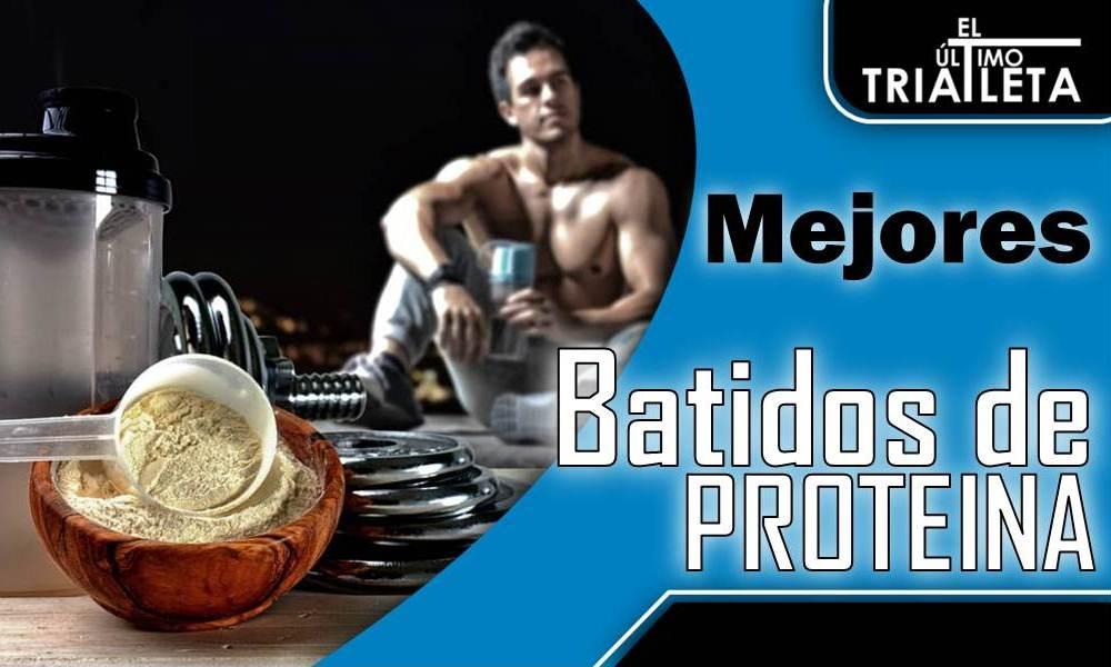 mejores batidos de proteinas