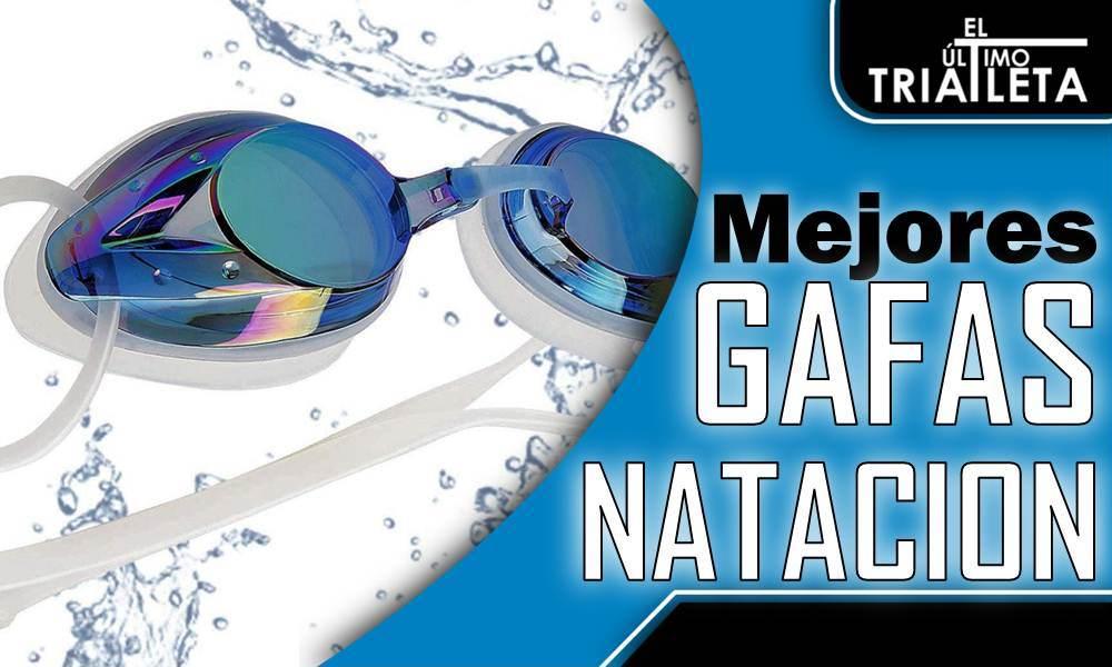 mejores gafas de natacion