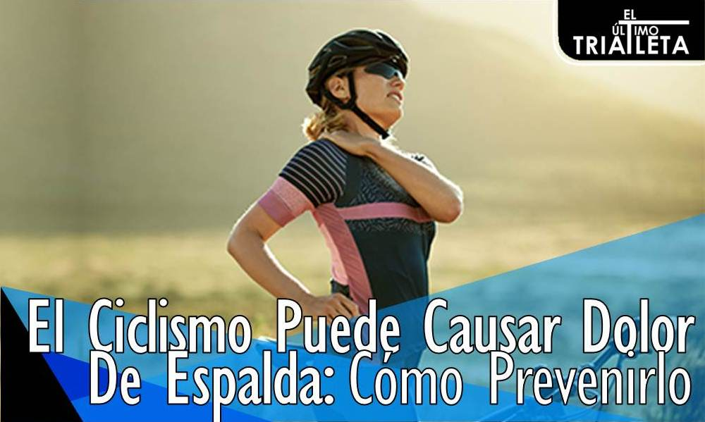 El Ciclismo Puede Causar Dolor De Espalda