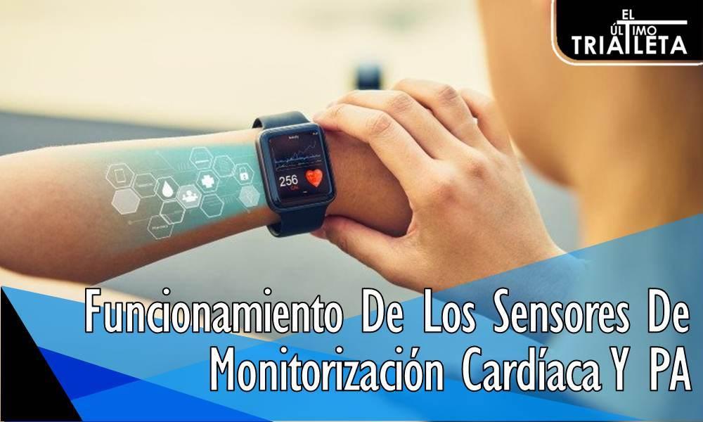 Funcionamiento De Los Sensores De Monitorización Cardíaca Y PA