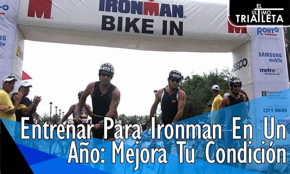 Entrenar Para Ironman En Un Año