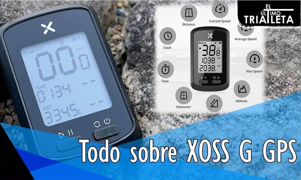 Todo sobre XOSS G GPS