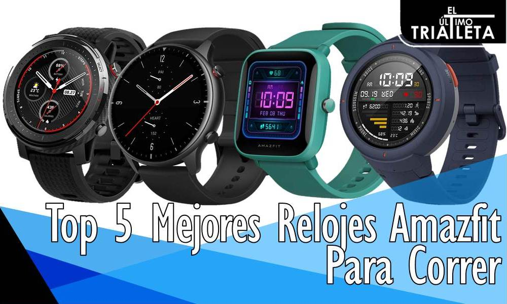 Top 5 Mejores Relojes Amazfit Para Correr