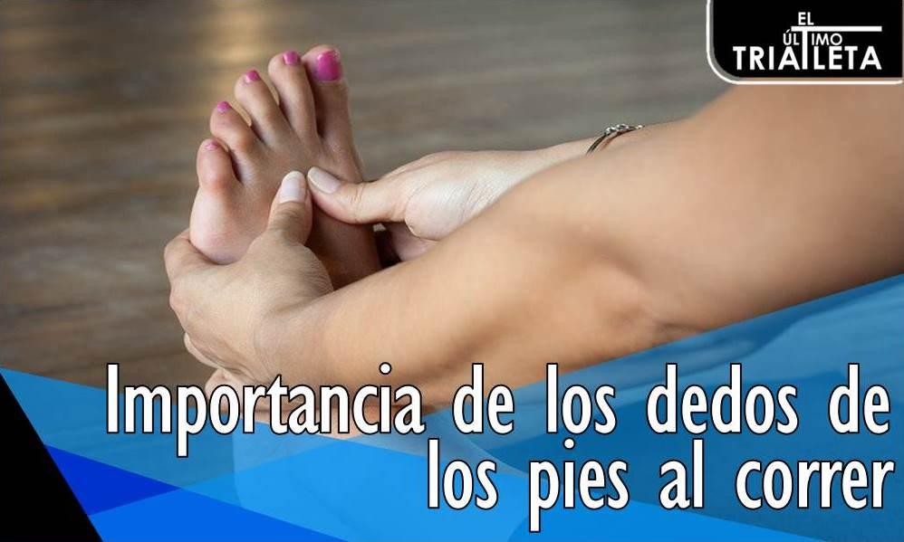 Importancia de los dedos de los pies al correr