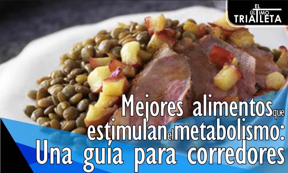 alimentos que estimulan el metabolismo